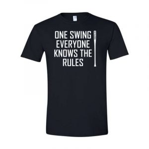 FungoThis One Swing Everyone Knows The Rules T-Shirt Black
