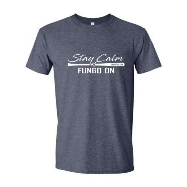 Stay Calm and Fungo On T-Shirt Grey